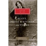 Plays, Prose Writings, and Poems by Oscar Wilde