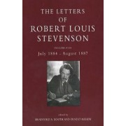 The Letters of Robert Louis Stevenson: July 1884 - August 1887 Volume 5 by Robert Louis Stevenson