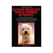 Le West Highland White Terrier ou Westie - Katharina Round - Livre