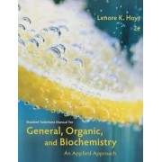 General, Organic, and Biochemistry by James Armstrong