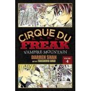 Cirque Du Freak: Vampire Mountain v. 4 by Darren Shan