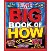 Time for Kids: Big Book of How by Editors of Time for Kids Magazine