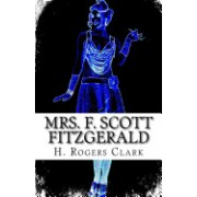Mrs. F. Scott Fitzgerald: A Girl Can't Laugh All the Time