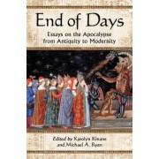 End of Days by Karolyn Kinane