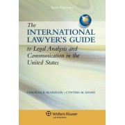 International Lawyer's Guide to Legal Analysis and Communication in the United States by Deborah B McGregor