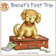 Biscuit's First Trip by Alyssa Satin Capucilli