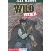 Wild Hike by Jake Maddox