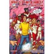 What's Up with James? Medikidz Explain Depression by Dr. Kim Chilman-Blair