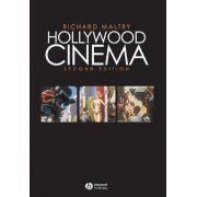 Hollywood Cinema by Richard Maltby