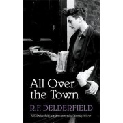 All Over the Town by R. F. Delderfield