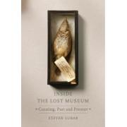 Inside the Lost Museum by Steven D. Lubar