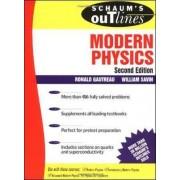 Schaum's Outline of Modern Physics by Ronald Gautreau