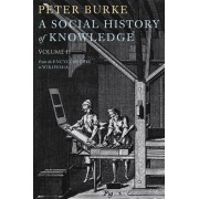 A Social History of Knowledge II by Peter Burke