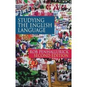 Studying the English Language by Rob Penhallurick