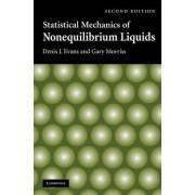 Statistical Mechanics of Nonequilibrium Liquids by Denis J. Evans