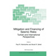 Mitigation and Financing of Seismic Risks by Paul R. Kleindorfer