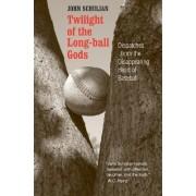 Twilight of the Long-ball Gods by John Schulian