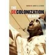 The Decolonization Reader by James D. Le Sueur