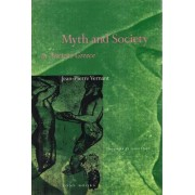 Myth and Society in Ancient Greece by Jean-Pierre Vernant