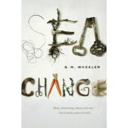 Sea Change by S. M. Wheeler