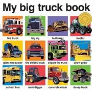 My Big Truck Book by Priddy Books