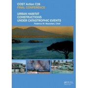 Urban Habitat Constructions Under Catastrophic Events by Federico M. Mazzolani