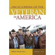 Encyclopedia of the Veteran in America by William A. Pencak