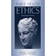 Public Health Ethics by Ronald Bayer
