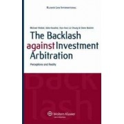 The Backlash Against Investment Arbitration by Dr Michael Waibel