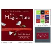 Magic Flute by Wolfgang Amadeus Mozart