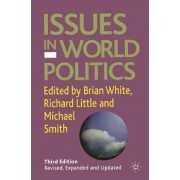 Issues in World Politics 2005 by Brian White