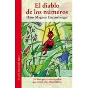El diablo de los números: un libro para todos aquellos que temen a las Matemáticas by Hans Magnus Enzensberger
