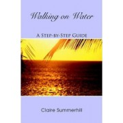 Walking on Water by Claire Summerhill