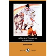 A Book of Nonsense (Illustrated Edition) (Dodo Press) by Edward Lear
