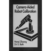 Camera Aided Robot Calibration by Hangi Zhuang