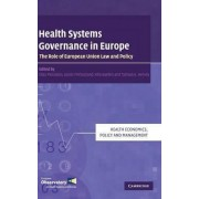 Health Systems Governance in Europe by Elias Mossialos