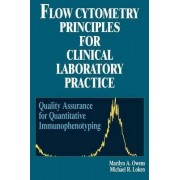 Flow Cytometry Principles for Clinical Laboratory Practice by Marilyn A. Owens