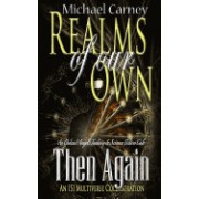 Then Again: An Outcast Angels Fantasy & Science Fiction Tale