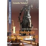 Curs de drept civil. Introducere in dreptul civil