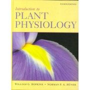 Introduction to Plant Physiology by William G. Hopkins