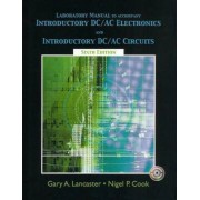 Introductory DC/AC Electronics: Lab Manual by Nigel P. Cook