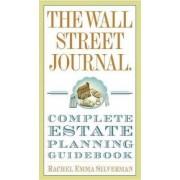 The Wall Street Journal Complete Estate-Planning Guidebook by Rachel Emma Silverman