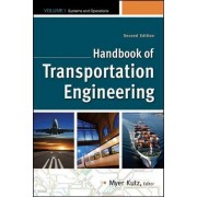 Handbook of Transportation Engineering: Volume I & Volume II by Myer Kutz