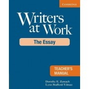 Writers at Work Teacher's Manual by Dorothy E. Zemach