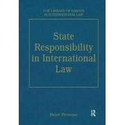 State Responsibility in International Law by Mr. Rene Provost
