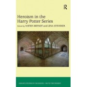 Heroism in the Harry Potter Series by Dr. Katrin Berndt