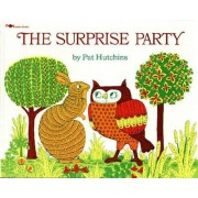 The Surprise Party by Pat Hutchins