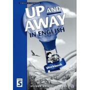 Up and Away in English: 5: Workbook by Terence G. Crowther