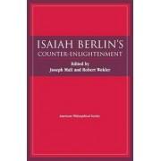 Isaiah Berlin's Counter-Enlightenment by Fellow Isaiah Berlin