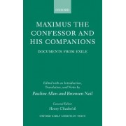 Maximus the Confessor and his Companions by Pauline Allen